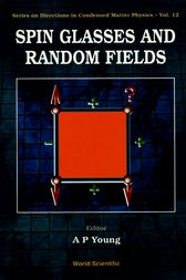 Spin Glasses and Random Fields by A.P. Young