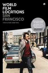 World Film Locations: San Francisco by Scott Jordan