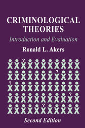 Criminological Theories by Ronald L. Akers