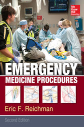 Emergency Medicine Procedures, Second Edition by Eric F. Reichman