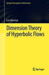 Dimension Theory of Hyperbolic Flows by Luis Barreira
