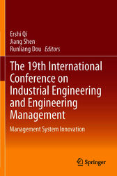 The 19th International Conference on Industrial Engineering and Engineering Management by Ershi Qi