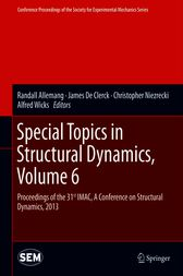 Special Topics in Structural Dynamics, Volume 6: Proceedings of the 31st IMAC, A Conference on Structural Dynamics, 2013