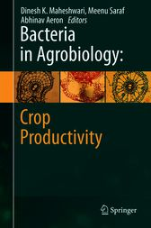 Bacteria in Agrobiology: Crop Productivity by Dinesh K. Maheshwari