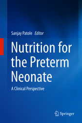 Nutrition for the Preterm Neonate: A Clinical Perspective