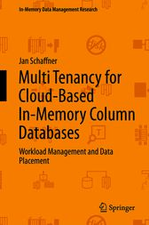 Multi Tenancy for Cloud-Based In-Memory Column Databases: Workload Management and Data Placement