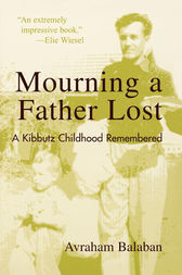 Mourning a Father Lost by Avraham Balaban
