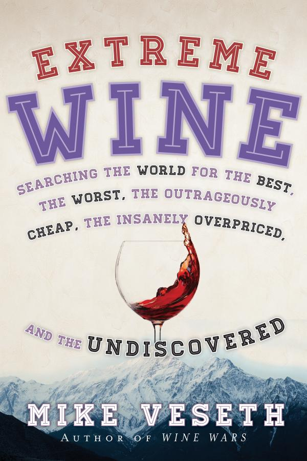 Download Ebook Extreme Wine by Mike Veseth Pdf