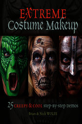Extreme Costume Makeup by Brian Wolfe