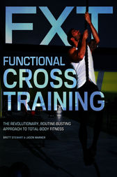 Functional Cross Training by Brett Stewart