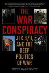 The War Conspiracy by Peter Dale Scott
