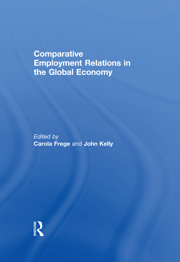 Download Ebook Comparative Employment Relations in the Global Economy by Carola Frege Pdf