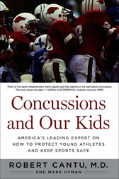 Concussions and Our Kids by Robert Cantu