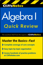 CliffsNotes Algebra I Quick Review, 2nd Edition by Jerry Bobrow