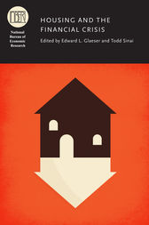 Housing and the Financial Crisis by Edward L. Glaeser