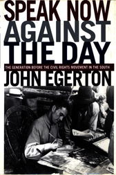 Speak Now Against The Day by John Egerton