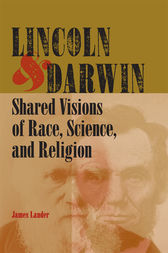 Lincoln and Darwin by James Lander