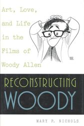 Reconstructing Woody by Mary P. Nichols