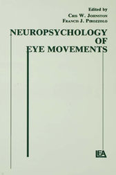Neuropsychology of Eye Movement by Cris W. Johnston