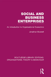 Social and Business Enterprises (RLE: Organizations) by Jonathan Boswell
