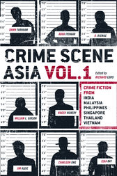 Crime Scene Asia by Richard Lord