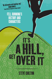 It's a Hill, Get Over It by Steve Chilton