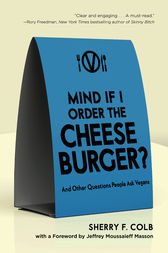 Mind If I Order the Cheeseburger by Sherry F. Colb