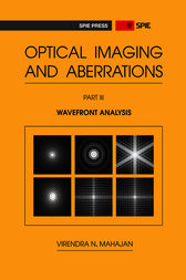Optical Imaging and Aberrations, Part III by Virendra N. Mahajan