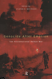 Genocide after Emotion by Stjepan Mestrovic
