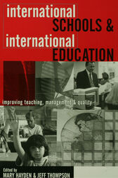 International Schools and International Education by Mary Hayden