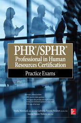 PHR/SPHR Professional in Human Resources Certification Practice Exams