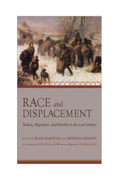 Race and Displacement by Maha Marouan