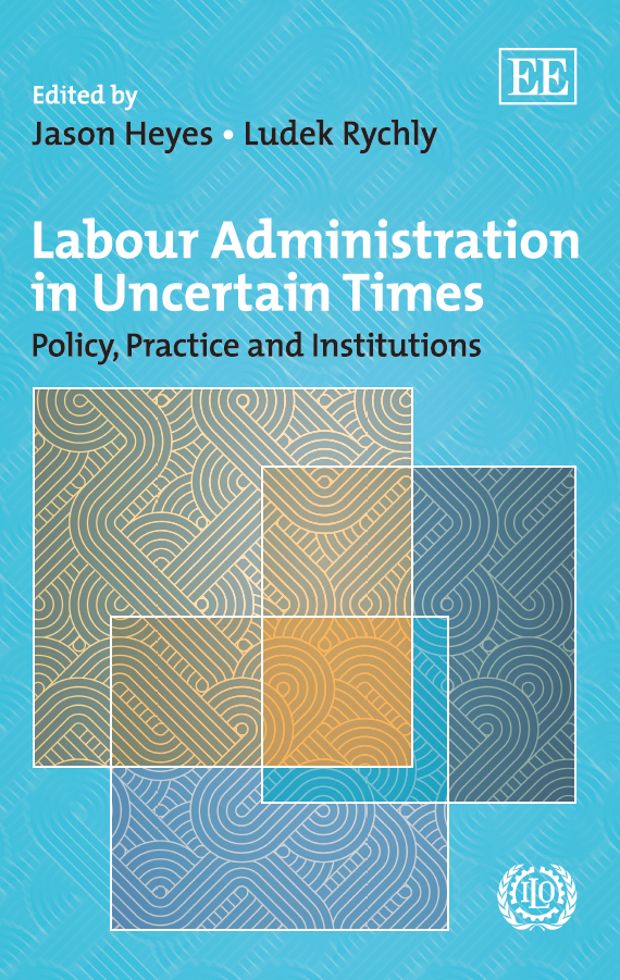 Download Ebook Labour Administration in Uncertain Times by J. Heyes Pdf