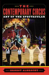 The Contemporary Circus by Ernest Albrecht