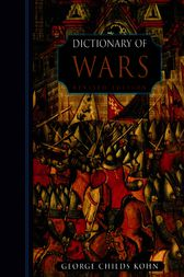 Dictionary of Wars by George Childs Kohn