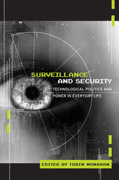 Surveillance and Security by Torin Monahan