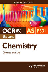 OCR(B) AS Chemistry (Salters) Student Unit Guide: Unit F331 Chemistry for Life by Frank Harriss