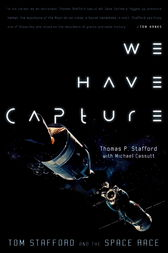 We Have Capture by Thomas P. Stafford