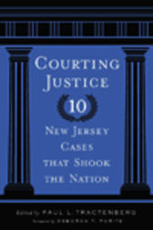 Courting Justice by Paul L. Tractenberg