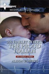 200 Harley Street: The Proud Italian by Alison Roberts