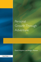 Personal Growth Through Adventure by David Hopkins