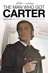 Man Who Got Carter, The by Andrew Spicer