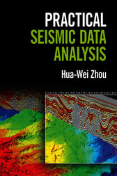 Practical Seismic Data Analysis by Hua-Wei Zhou