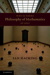 Why Is There Philosophy of Mathematics At All? by Ian Hacking