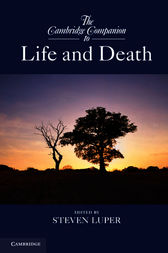 The Cambridge Companion to Life and Death by Steven Luper