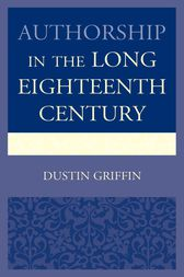 Authorship in the Long Eighteenth Century by Dustin Griffin