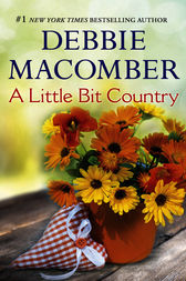 A Little Bit Country by Debbie Macomber
