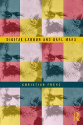 Digital Labour and Karl Marx