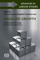 Wage-Led Growth by Marc Lavoie