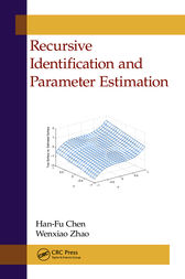 Recursive Identification and Parameter Estimation by Han-Fu Chen